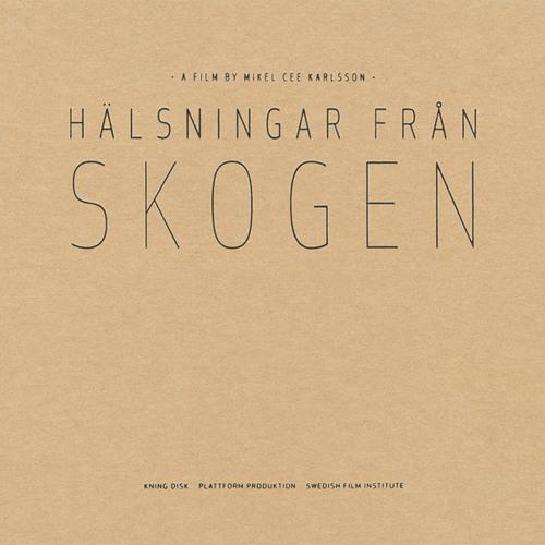 Hans Appelqvist - Hälsningar från skogen