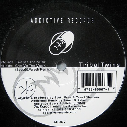 TRIBAL TWINS Aka . (Scott Free & Yves L'heureux)  - Give Me The Musik (Saeed & Palash Remix)