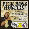 Rick Ross - Hustlin' (Total Recall's Get Busy Remix)[FREE DOWNLOAD]