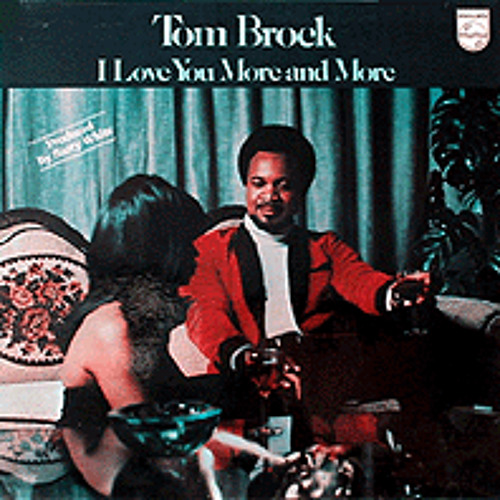 There's Nothing In This World That Can Stop Me From Loving You Tom Brock