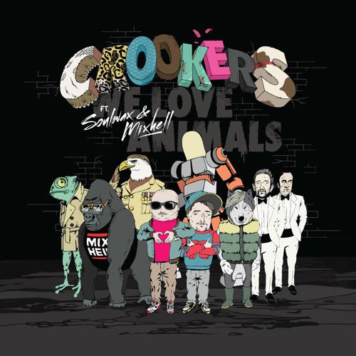 Crookers feat. Soulwax & Mixhell - We Love Animals (Keith & Supabeatz Remix)