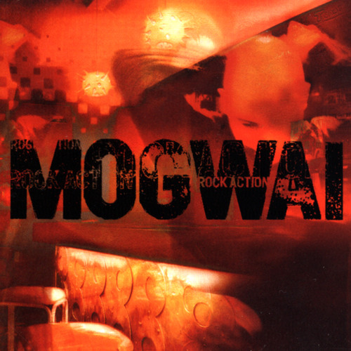 Mogwai - Take Me Somewhere Nice