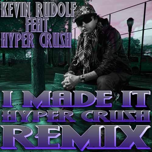 I MADE IT (HYPER CRUSH Remix)
