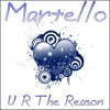Martello - U R The Reason (Audio Jacker Mix)
