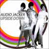 Audio Jacker - Upside Down (Original Mix)