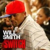 BootyCall ft Will Smith - Switch