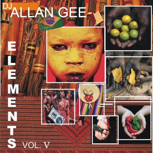 Dj Allan Gee - Elements Vol. V (Dj set)