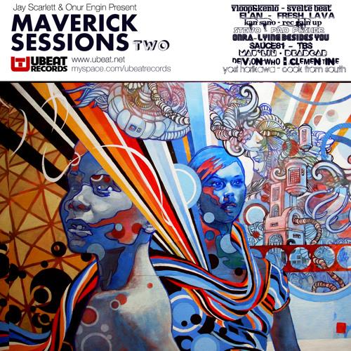 Jay Scarlett & Onur Engin Present: Maverick Sessions Two (Sampler)