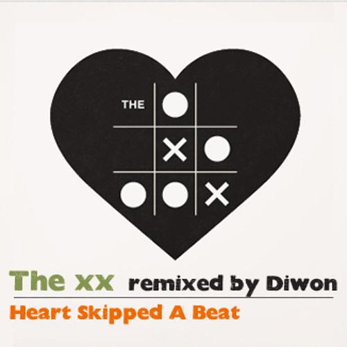 "The xx - ""Heart Skipped A Beat"" (Diwon Remix)"