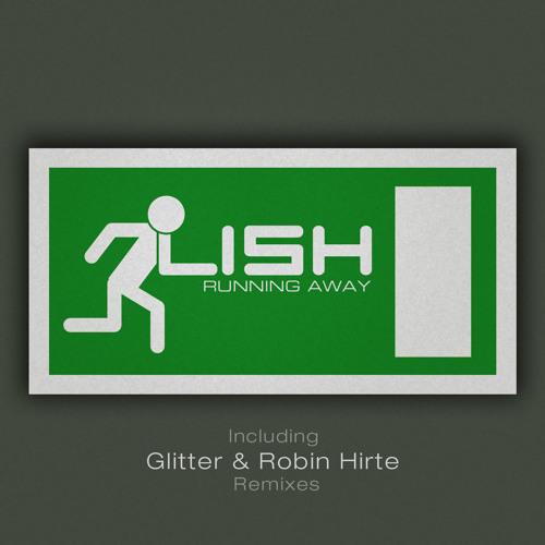 Lish - Running Away (Original Mix)