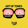Art Of Tones - Square Knocking