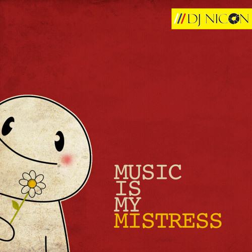 Music Is My Mistress