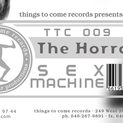 Sex Machine - The Horrorist