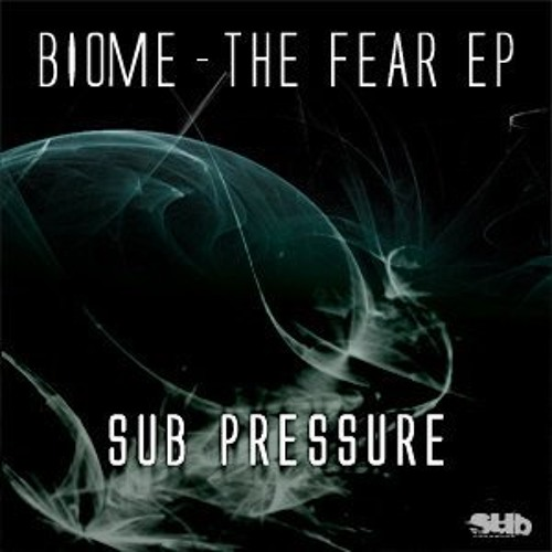 Biome - The Fear EP