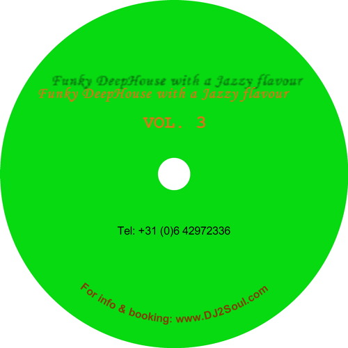 DJ 2Soul - Funky DeepHouse With a Jazzy Flavour (VOL. 3)