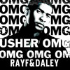 USHER FEAT WILL.I.AM - OMG (RAYF&DALEY)