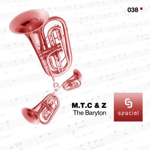MTC & Z - The Baryton (Michael Meshkov Tondef Remix)