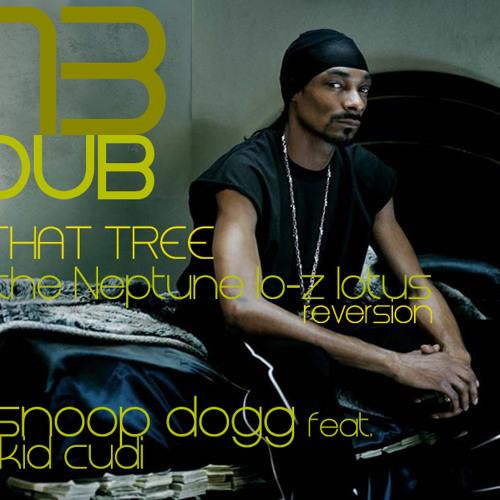 Snoop Dogg feat. Kid Cudi -'that tree' (the Neptune Lo-Z lotus) -dub_13