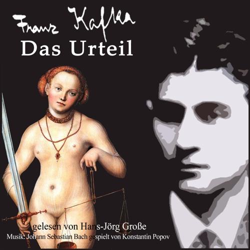 Franz Kafka - Das Urteil - Teil III - gelesen von Hans Jörg Große - Berlin 2008