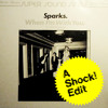Sparks - When I'm With You (Jon Averill Shock Edit) WAV DOWNLOAD