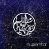 Superstar (Lupe Fiasco Ft. Matthew Santos Remake)