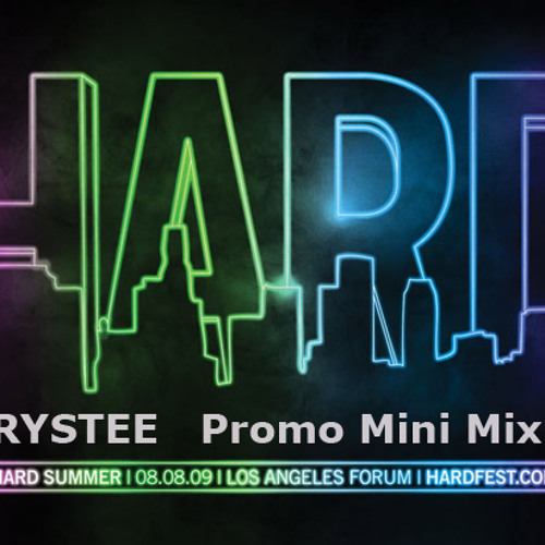 HARD SUMMER 2009 (Promo Mini Mix by Ms KRYSTEE)