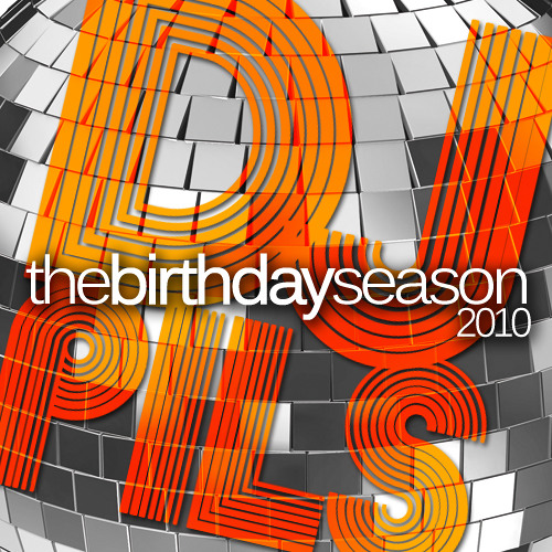 DJ PILS- Birthday Season 2010 (Abril 2010)