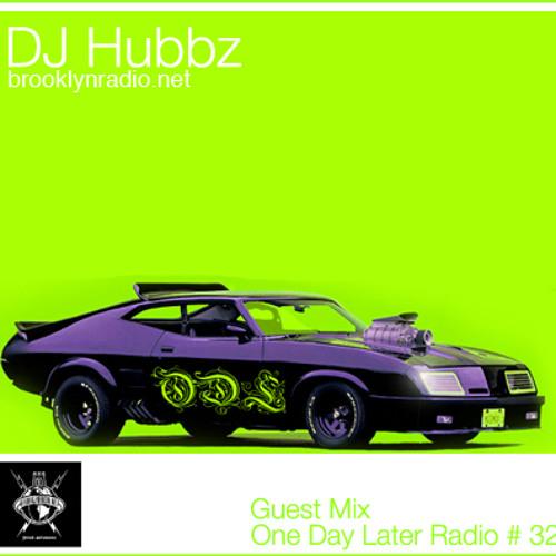 Hubbz One Day Later Radio 32 By Hubbz Free Listening
