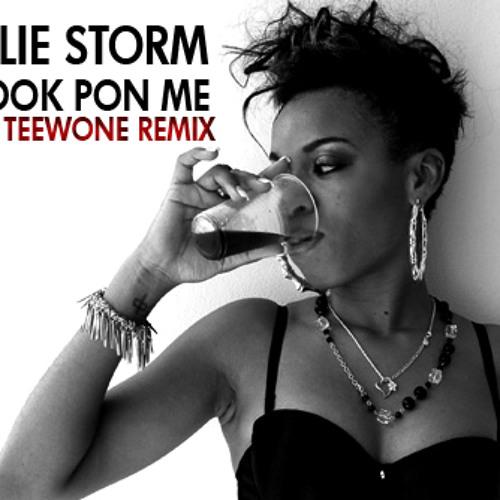 Natalie Storm - Look Pon Me (DJ Teewone remix)