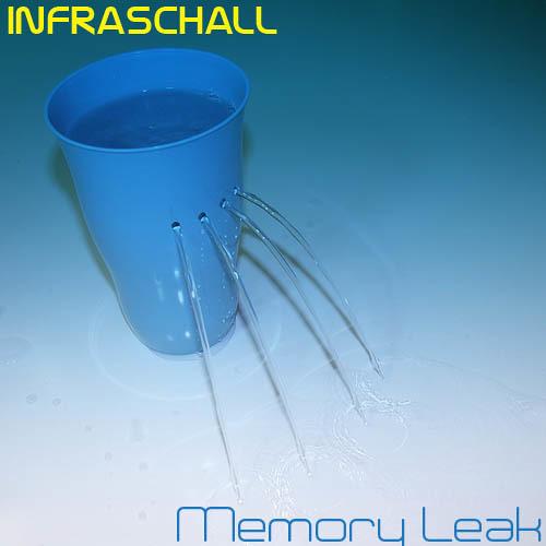 Infraschall - Memory Leak