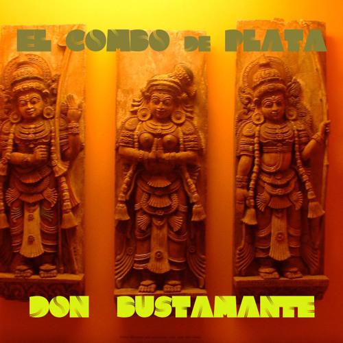 El Combo de Plata-DJ Don Bustamante