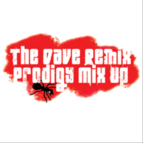 The Dave Remix Prodigy Mix Up [Download]