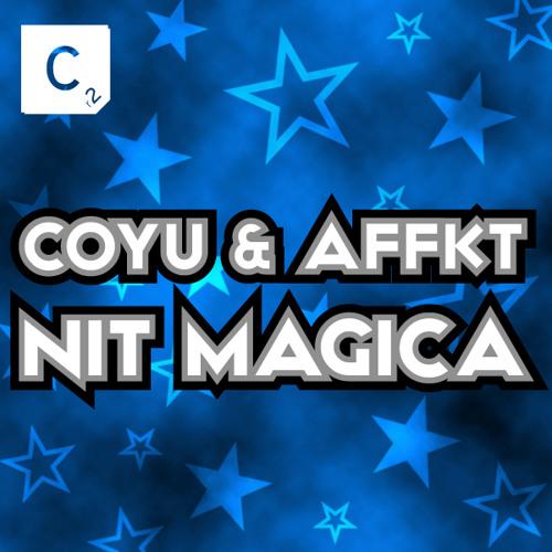 [Cr2] Affkt & Coyu - Nit Magica (Original Mix)