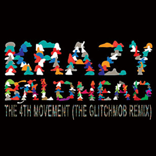 Krazy Baldhead - The 4th Movement (The Glitch Mob Remix) - Free DL