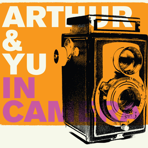 Arthur & Yu - Come to View