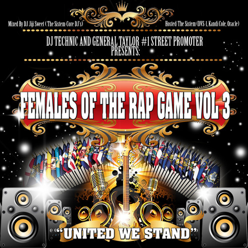 "FEMALES OF THE RAP GAME vol3 ""United We Stand"" mix by DJ JIJI SWEET"