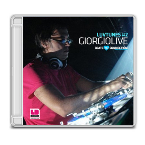 LUVTUNES #2 MIXED BY GIORGIOLIVE - LUVDISASTER & BEATS CONNECTION SHOWCASE