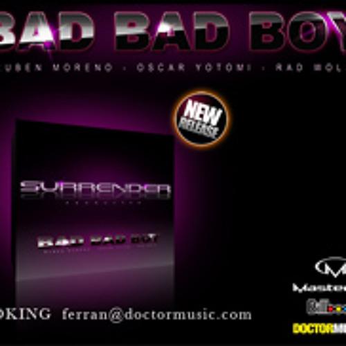 Bad Bad Boy ft Niki Haris