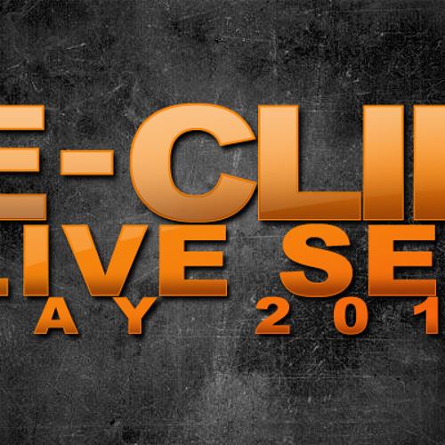 E-Clip - LIVE - May 2010