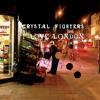 Crystal FIghters - I Love London (ILL Pharaoh Final Version)