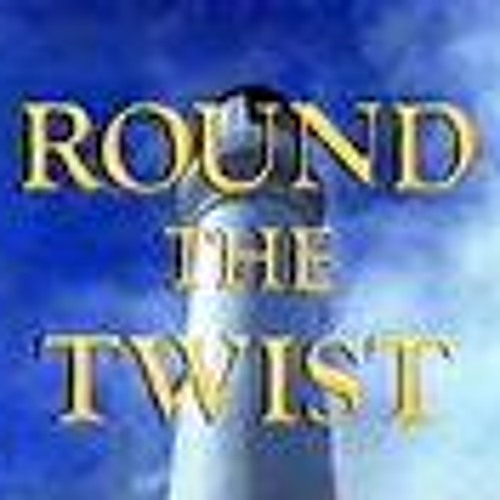 Round The Twist Theme (Dizz and AutoClaWs Remix)