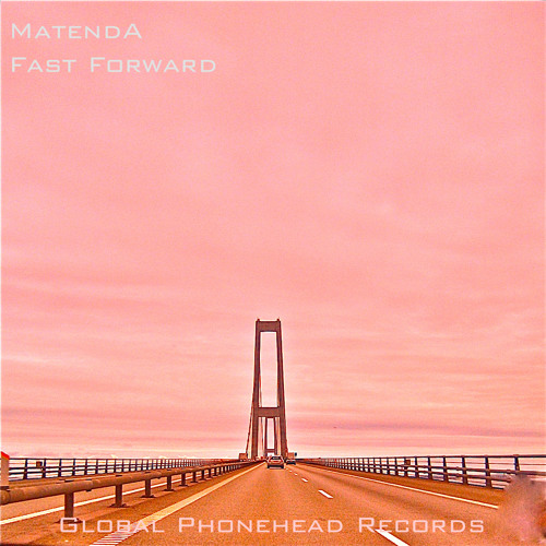 Matenda - Fast forward