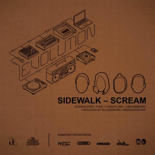 Sidewalk - Scream