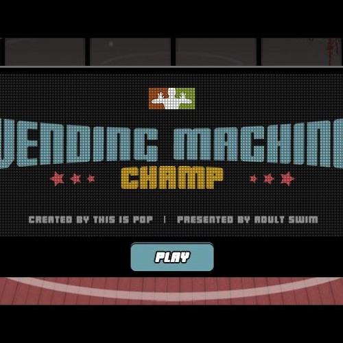 Vending Machine Champ (Adult Swim)