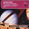 Jackie Rawe - I Believe In Dreams (Definitive Mix)