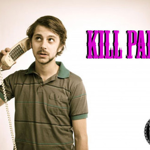 Kill Paris-Understanding