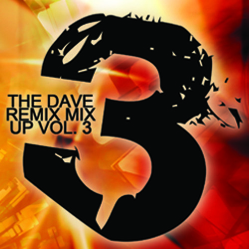 The Dave Remix Mix Up Volume 3 [Download]