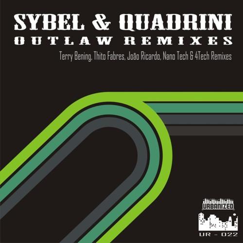 Sybel & Quadrini - Outlaw (Thito Fabres Remix)