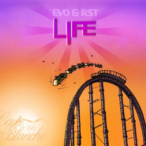 Evo & RST 'Life' E & R Non Lamentar Mix (Carte Blanche)
