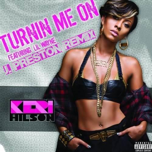 Keri Hilson feat. Lil Wayne - Turnin Me On (J. Preston Remix)